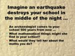 imagine an earthquake destroys your school in the middle of the night