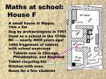 maths at school house f