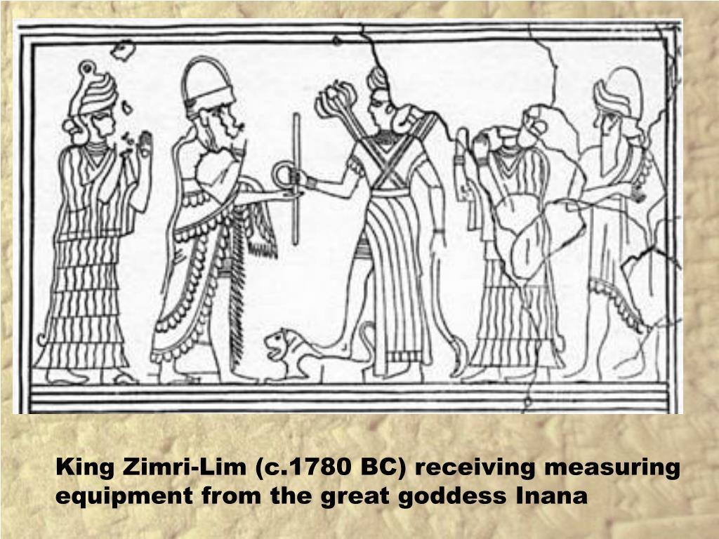 King Zimri-Lim (c.1780 BC) receiving measuring