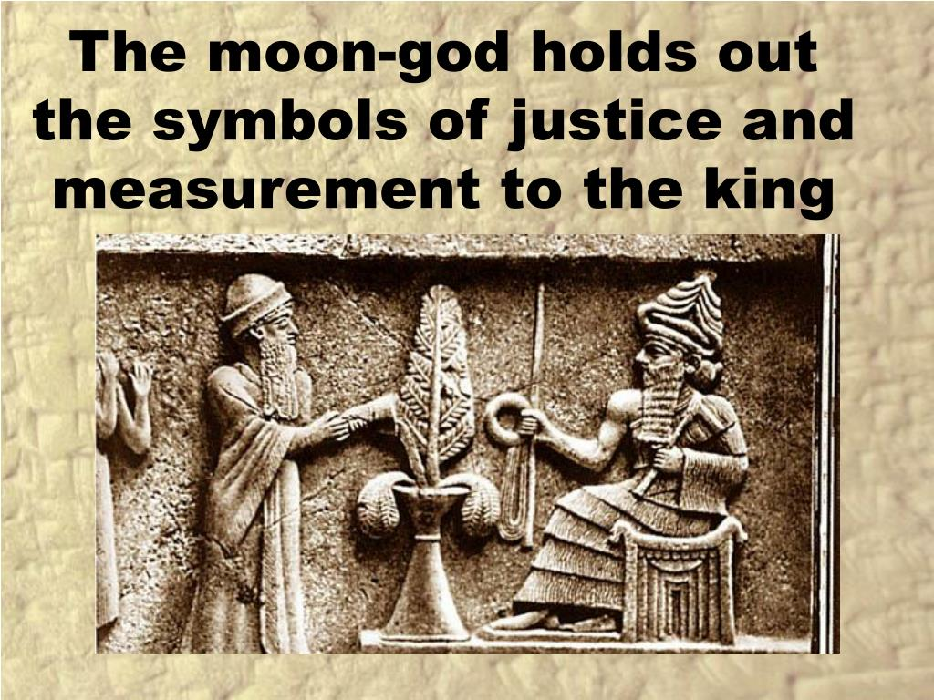 The moon-god holds out the symbols of justice and measurement to the king