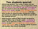 two students quarrel