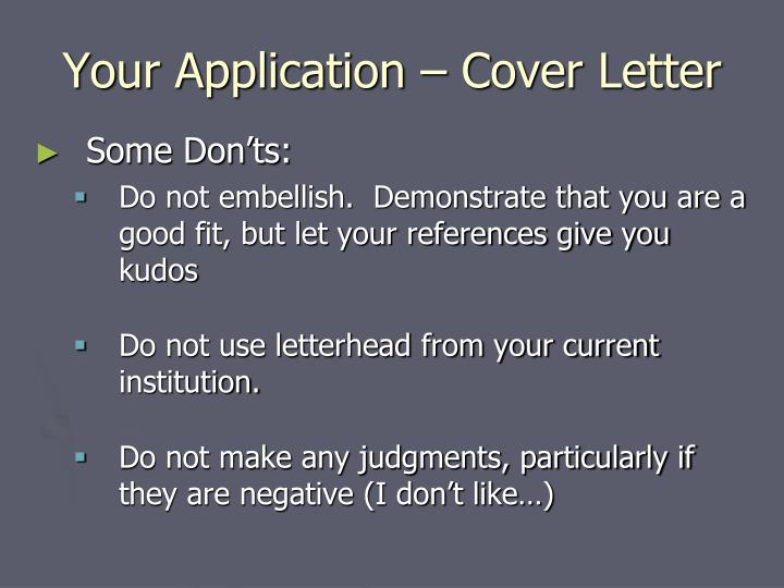 Your Application – Cover Letter