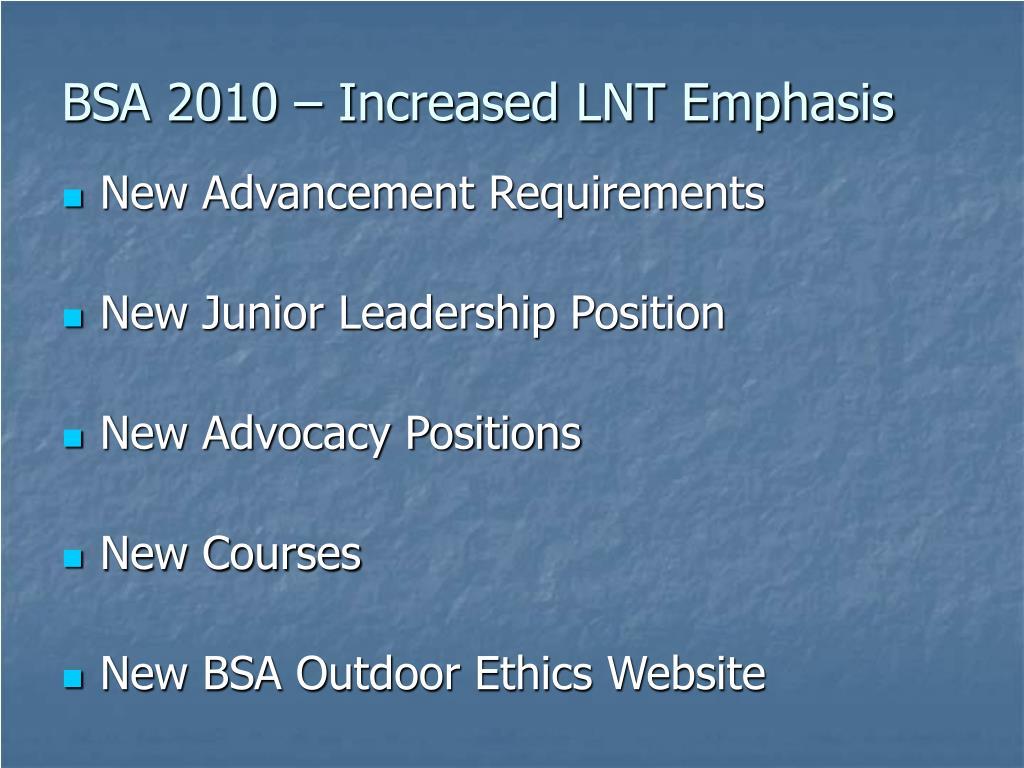 BSA 2010 – Increased LNT Emphasis