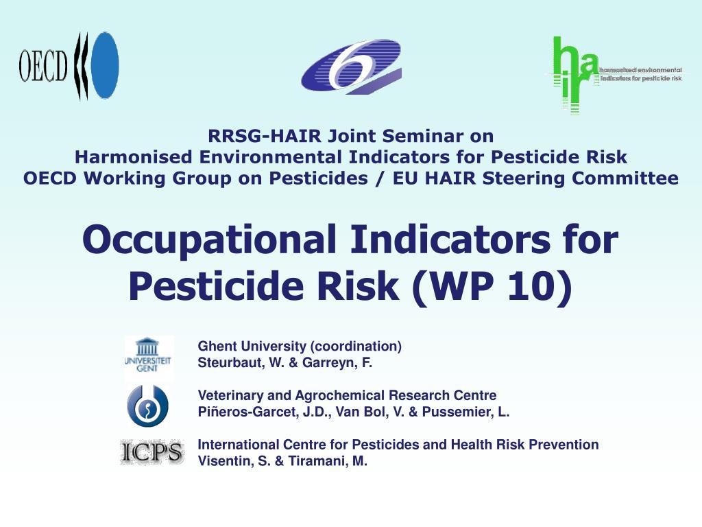 Occupational Indicators for Pesticide Risk (WP 10)