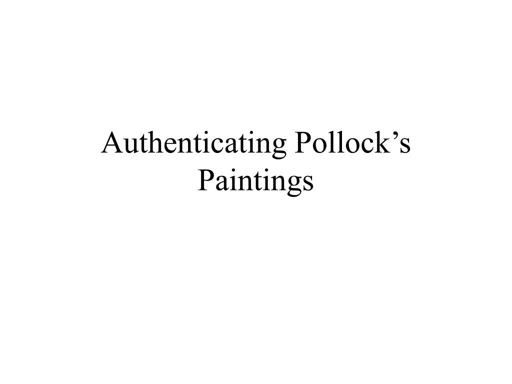 Authenticating Pollock's Paintings