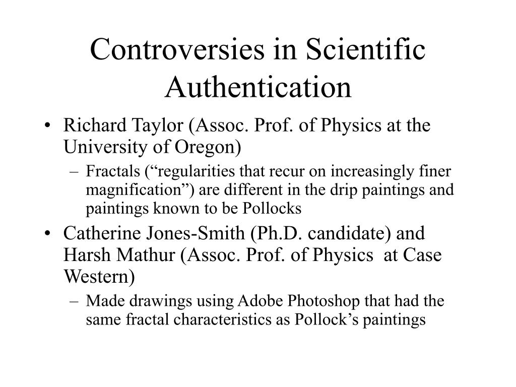 Controversies in Scientific Authentication