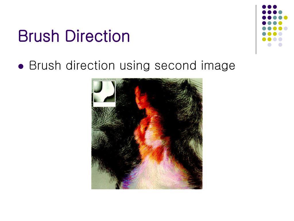 Brush Direction