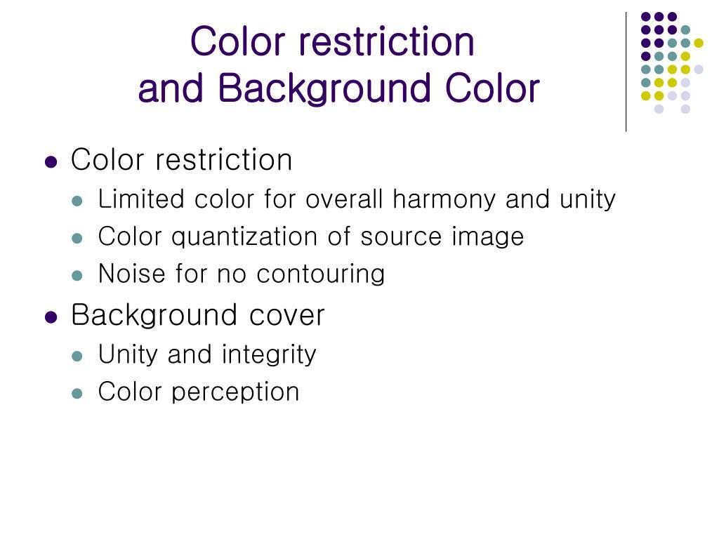 Color restriction