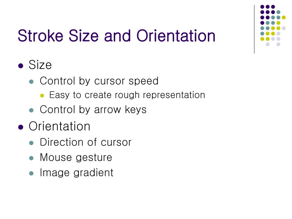 Stroke Size and Orientation