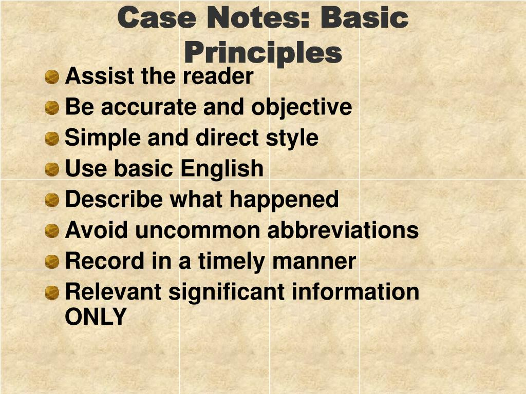Case Notes: Basic Principles