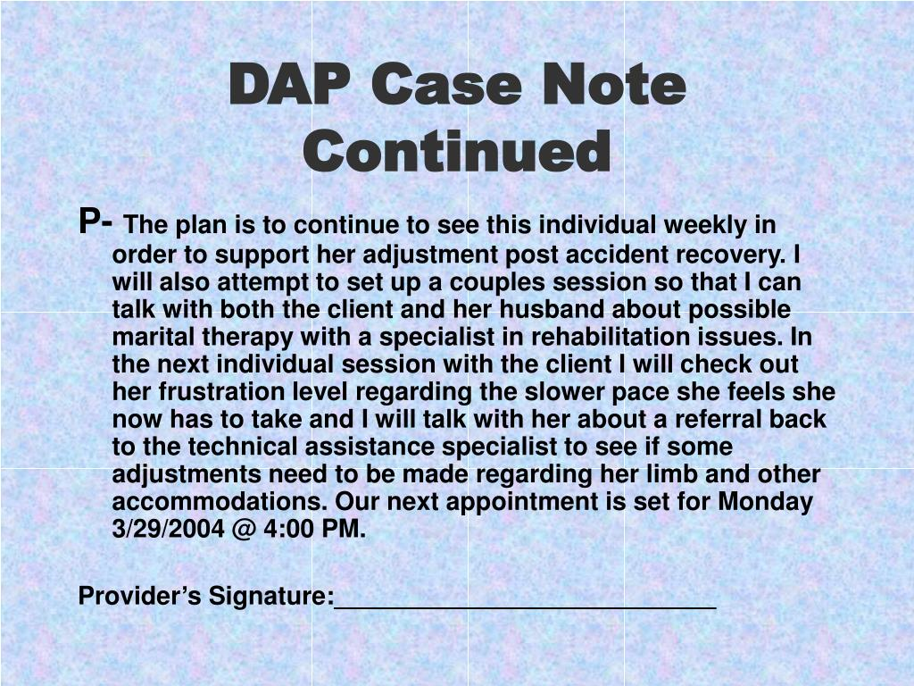 DAP Case Note Continued