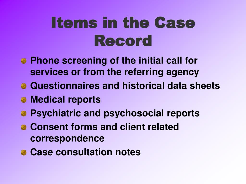 Items in the Case Record