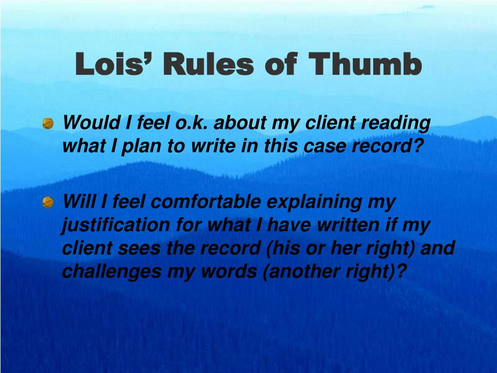 Lois' Rules of Thumb