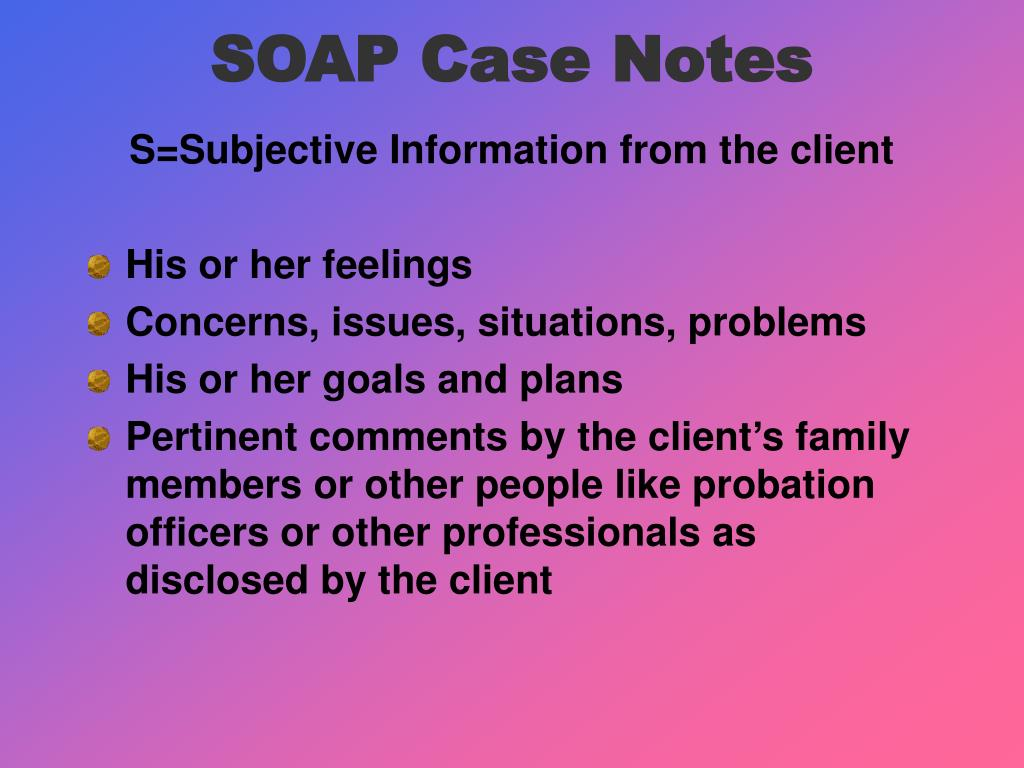 SOAP Case Notes