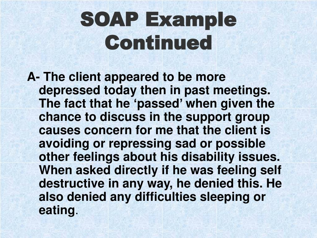 SOAP Example Continued