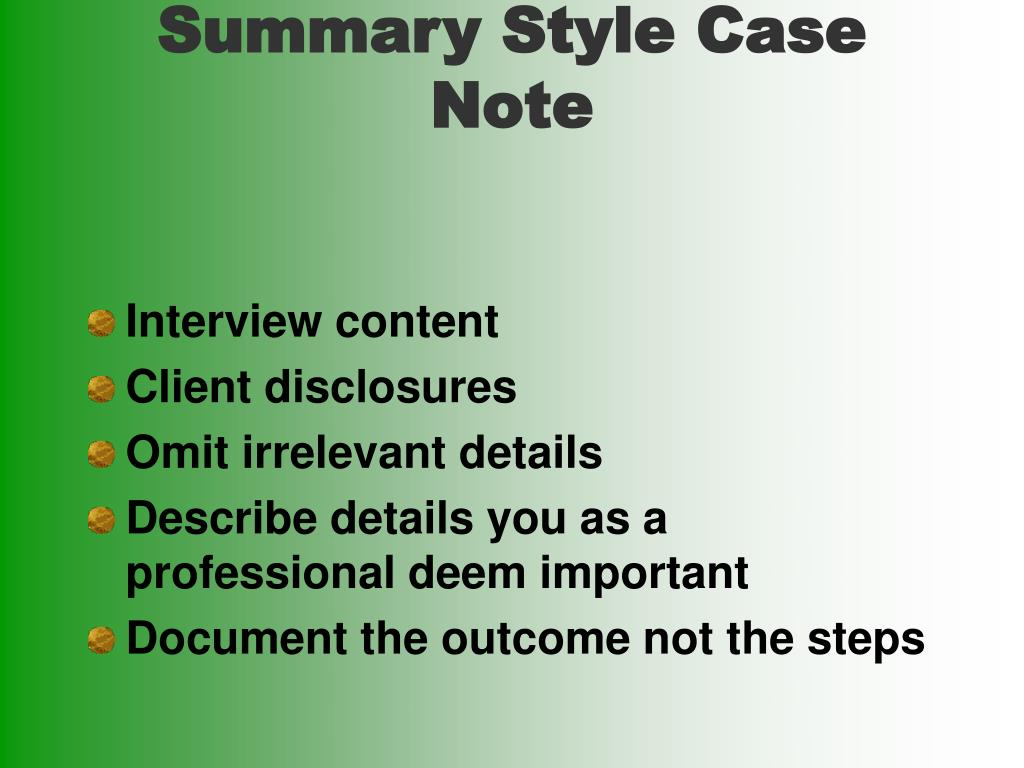 Summary Style Case Note