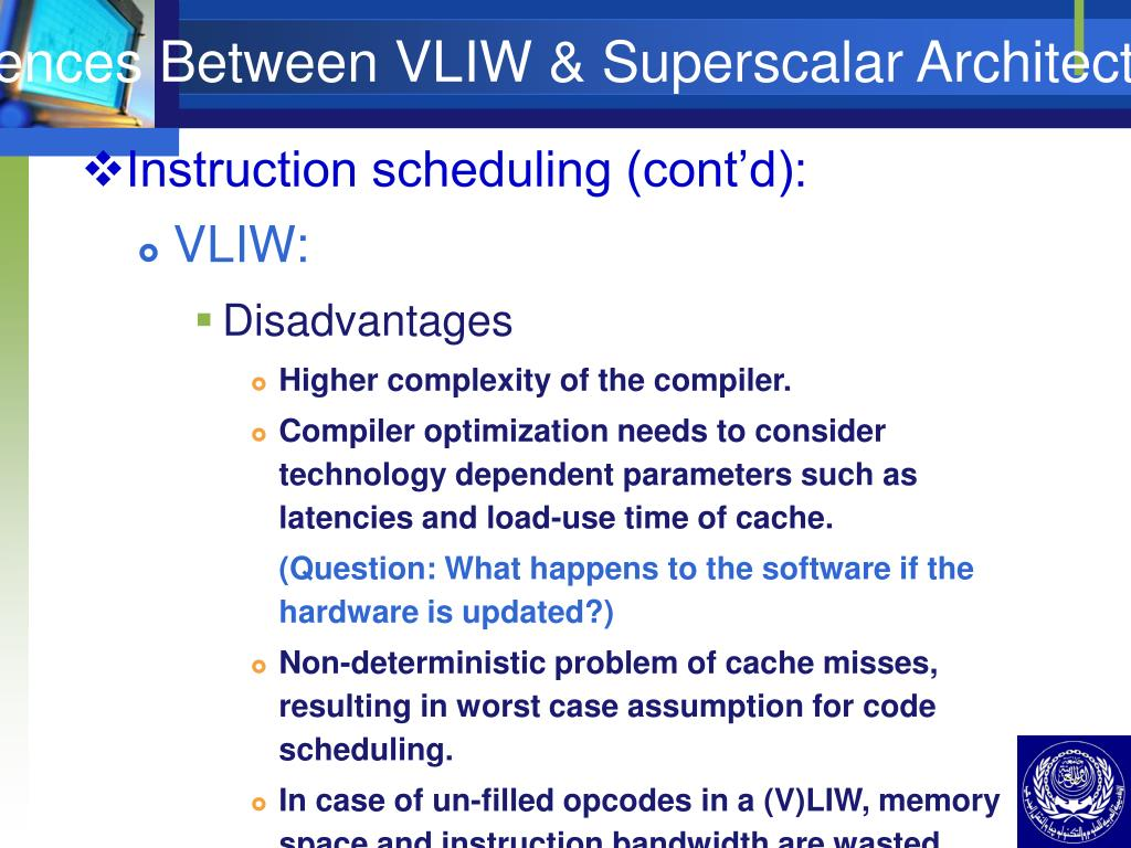 Differences Between VLIW & Superscalar Architecture (V)