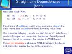 straight line dependencies cont