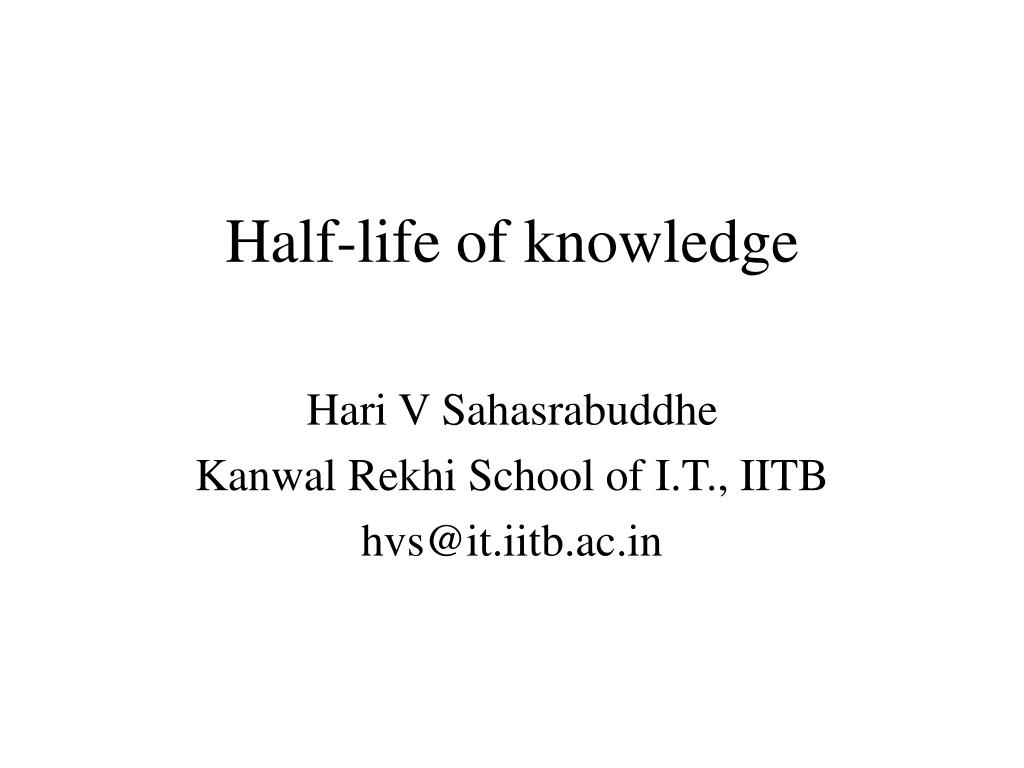 half life of knowledge