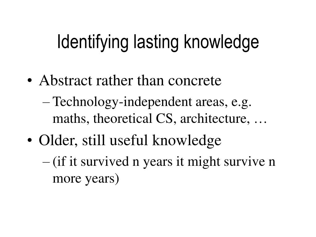 Identifying lasting knowledge