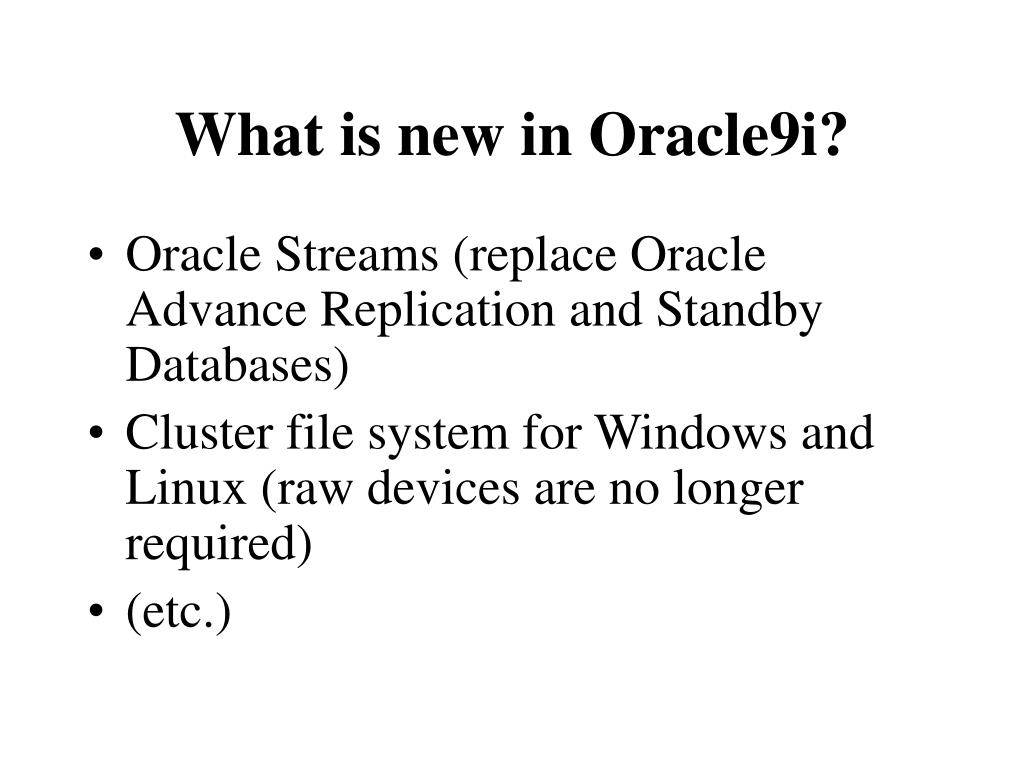What is new in Oracle9i?