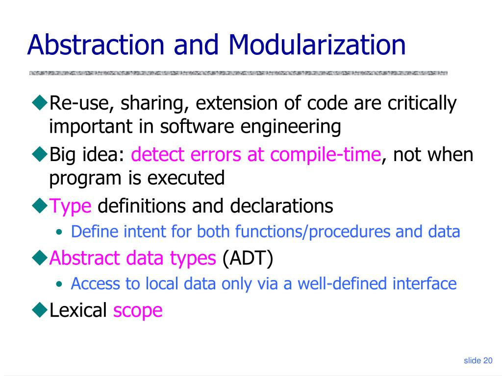Abstraction and Modularization