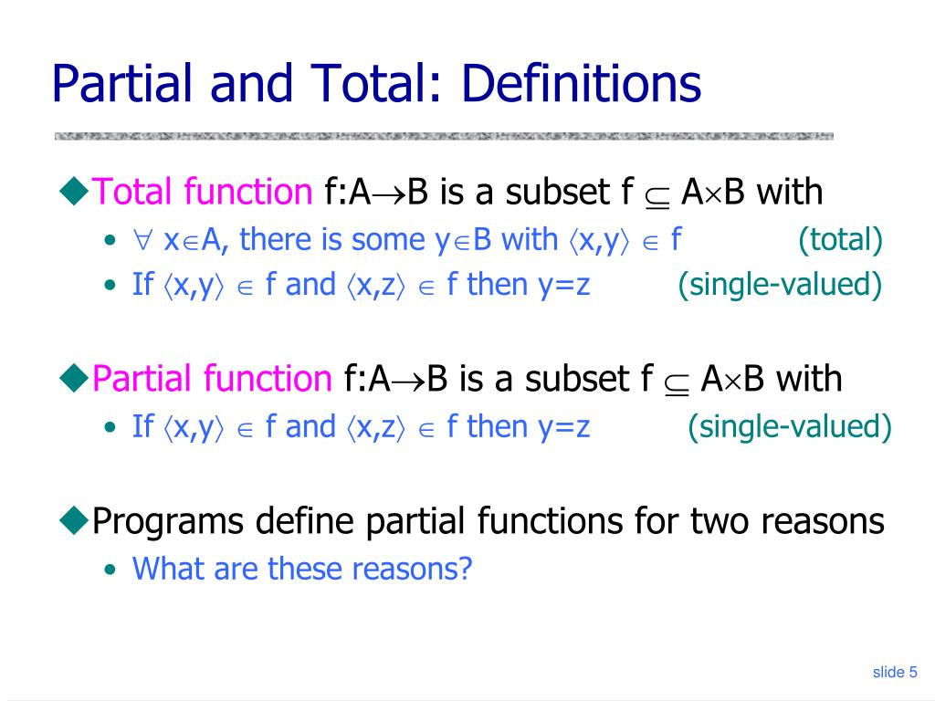 Partial and Total: Definitions