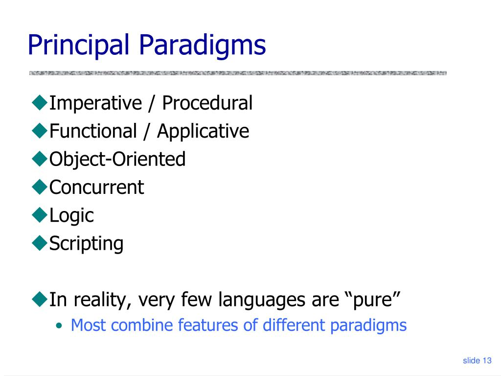 Principal Paradigms