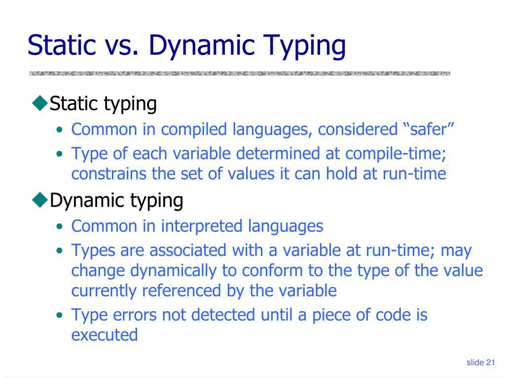 Static vs. Dynamic Typing