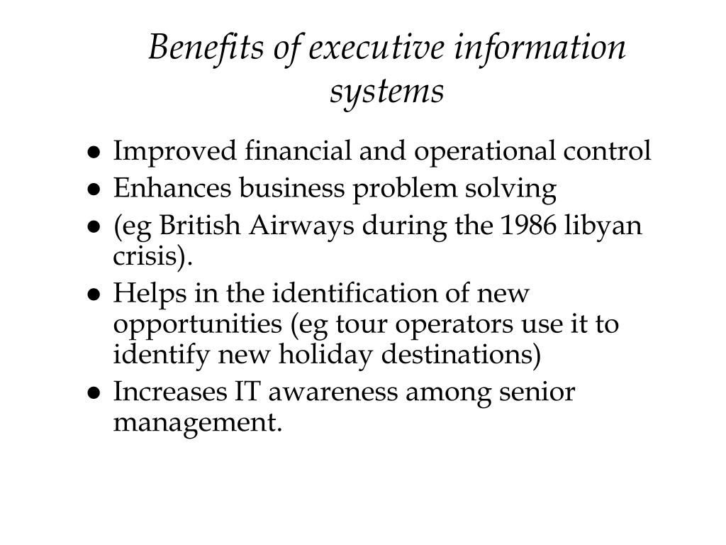 Benefits of executive information systems