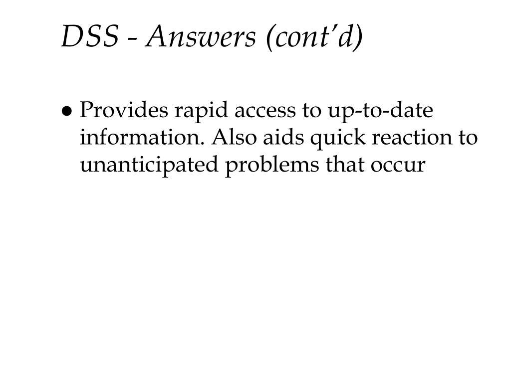 DSS - Answers (cont'd)