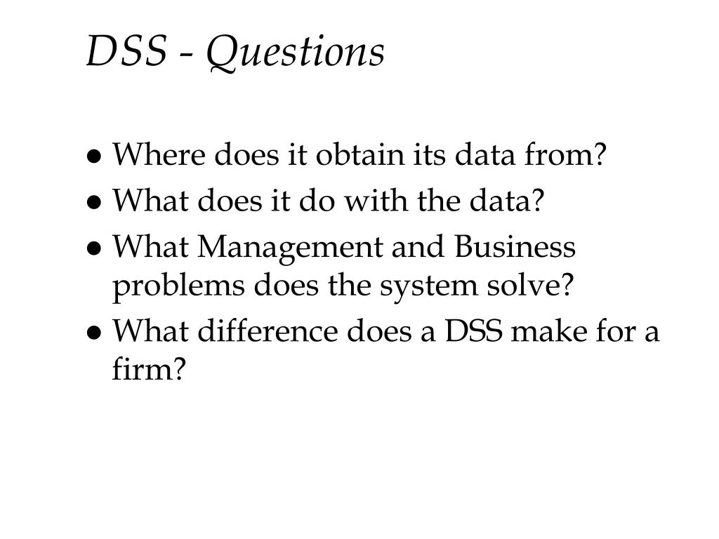 DSS - Questions