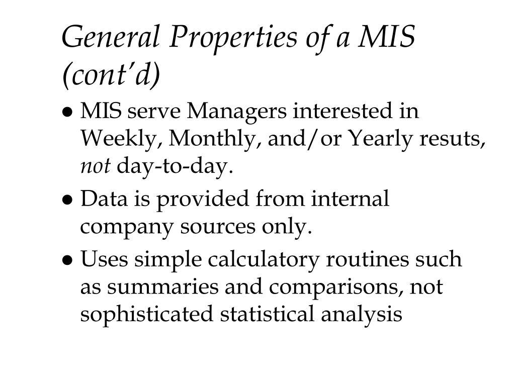 General Properties of a MIS (cont'd)