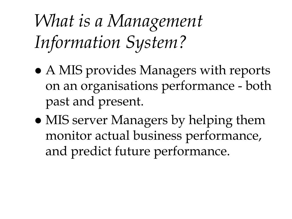 What is a Management Information System?