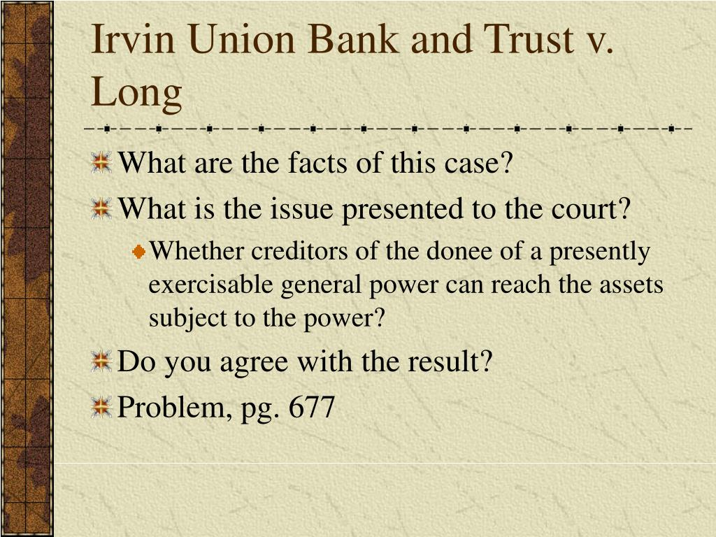 Irvin Union Bank and Trust v. Long