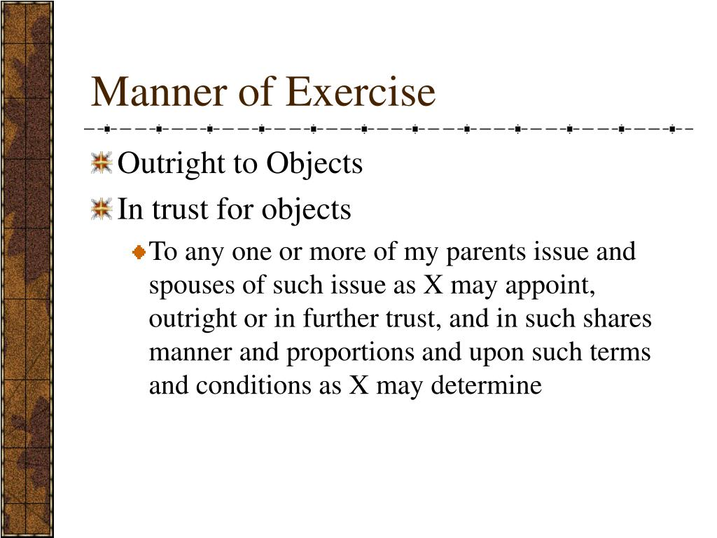 Manner of Exercise