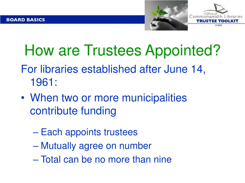How are Trustees Appointed?