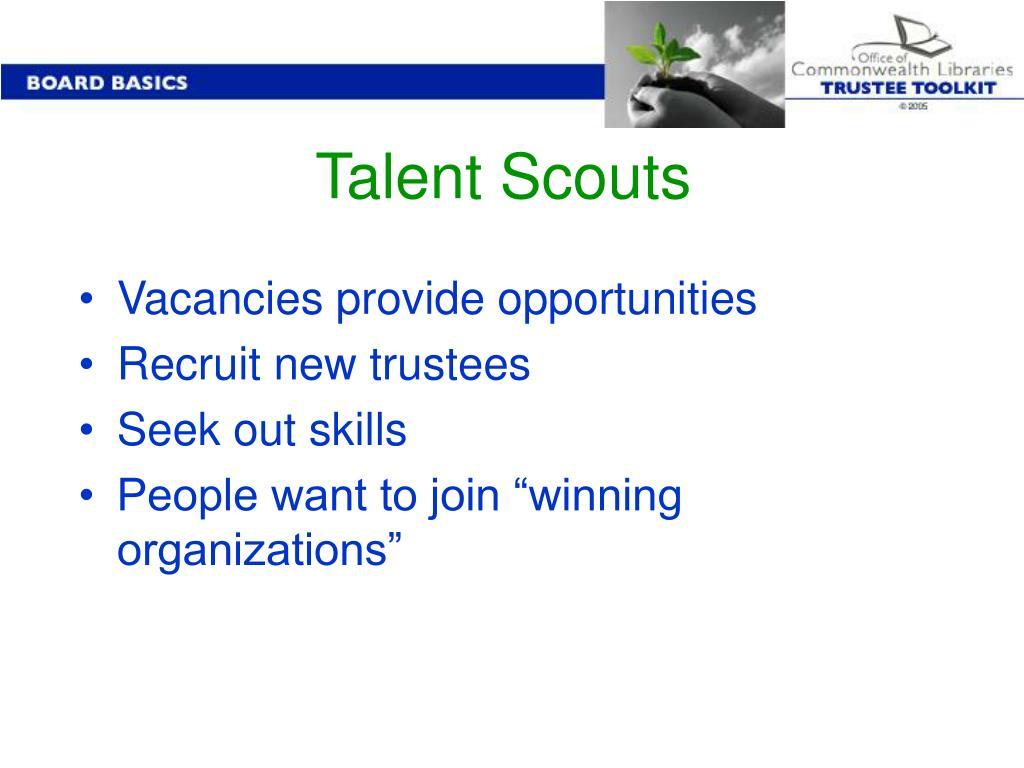 Talent Scouts