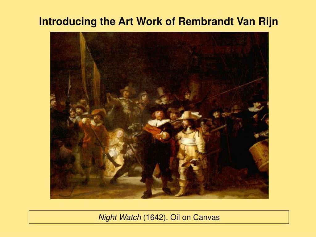 Introducing the Art Work of Rembrandt Van Rijn