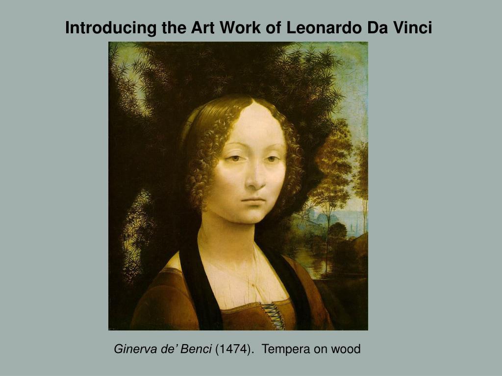 Introducing the Art Work of Leonardo Da Vinci