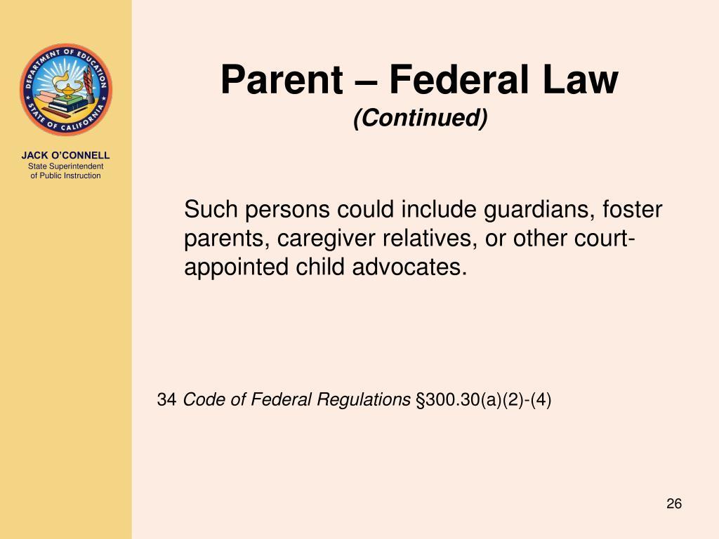 Parent – Federal Law