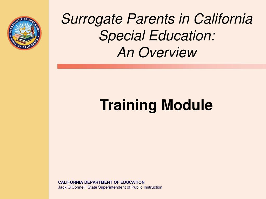 surrogate parents in california special education an overview training module