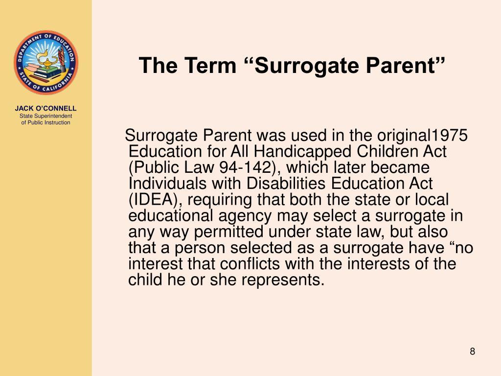 """The Term """"Surrogate Parent"""""""