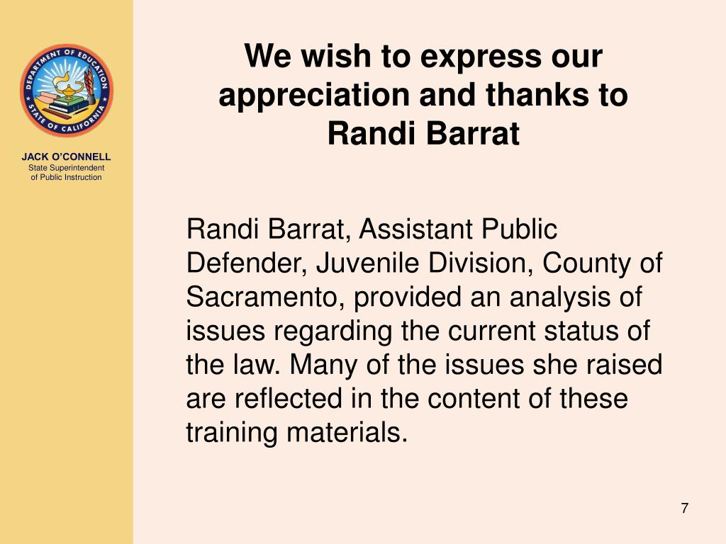 We wish to express our appreciation and thanks to