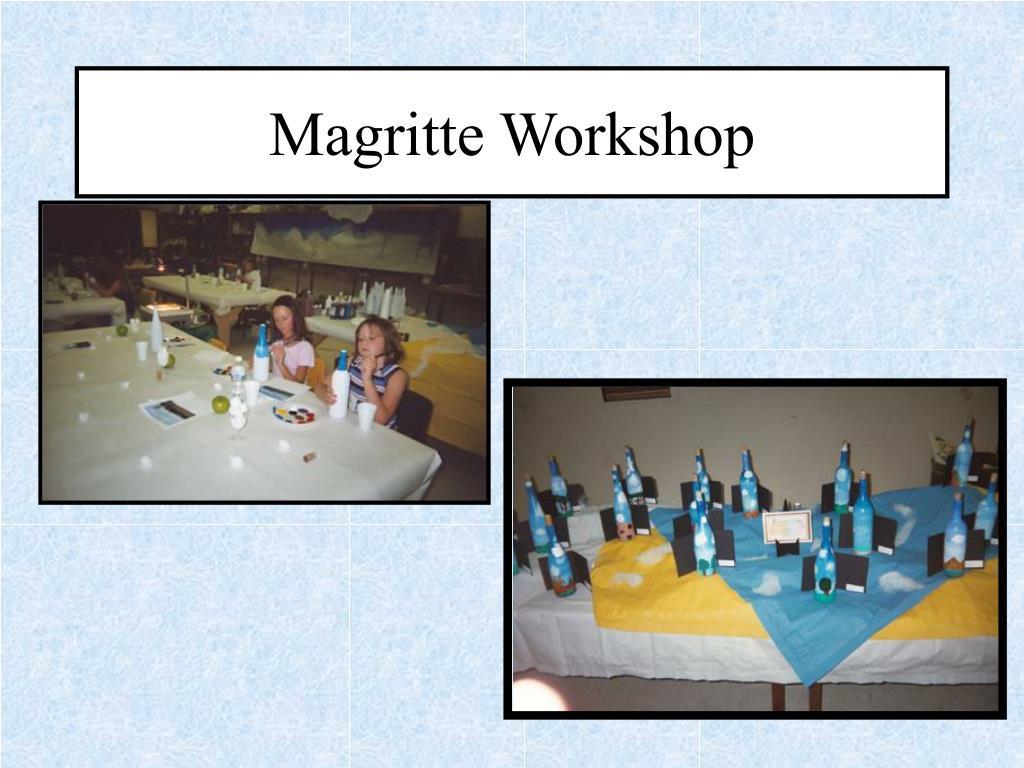 Magritte Workshop