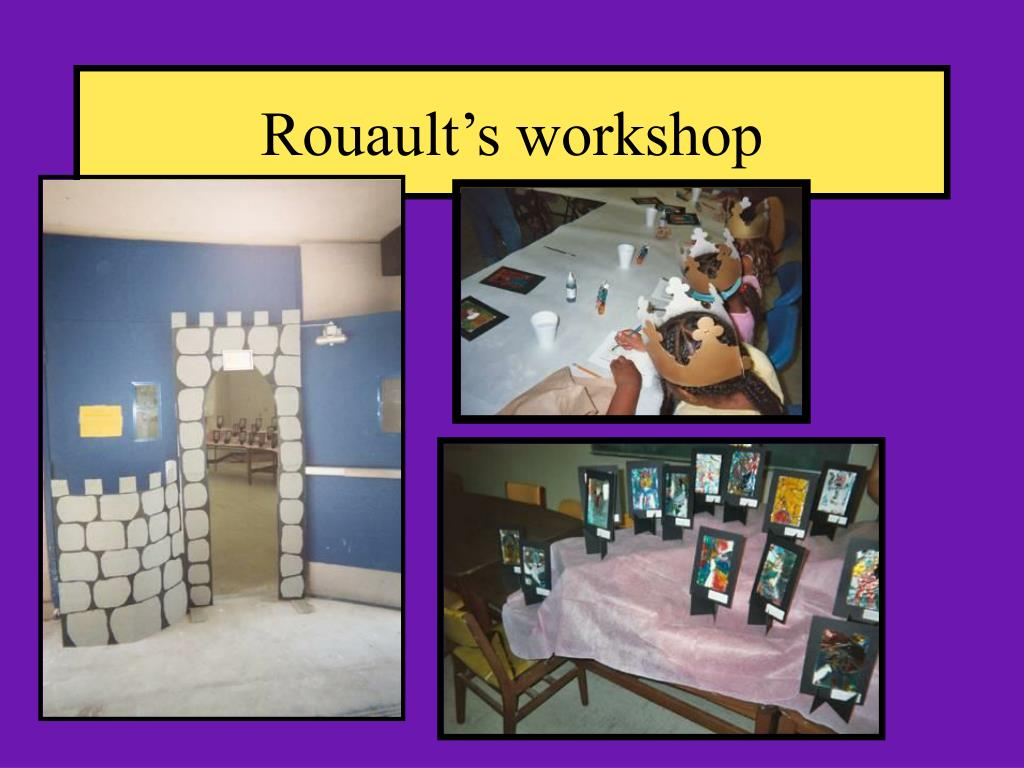 Rouault's workshop