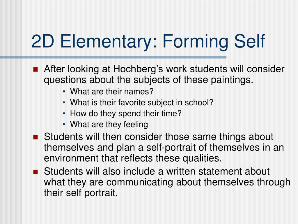 2D Elementary: Forming Self