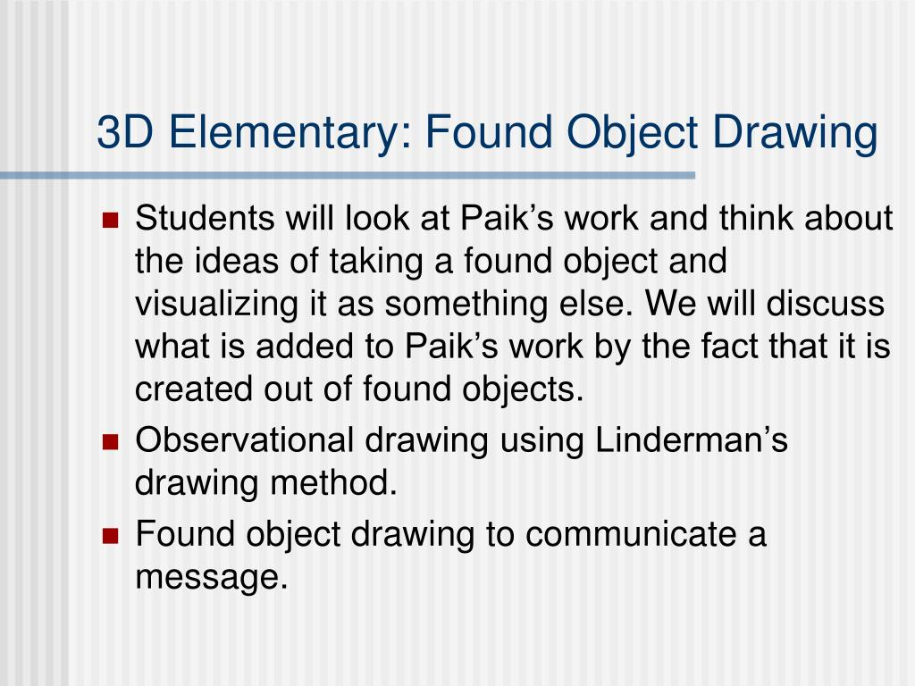 3D Elementary: Found Object Drawing