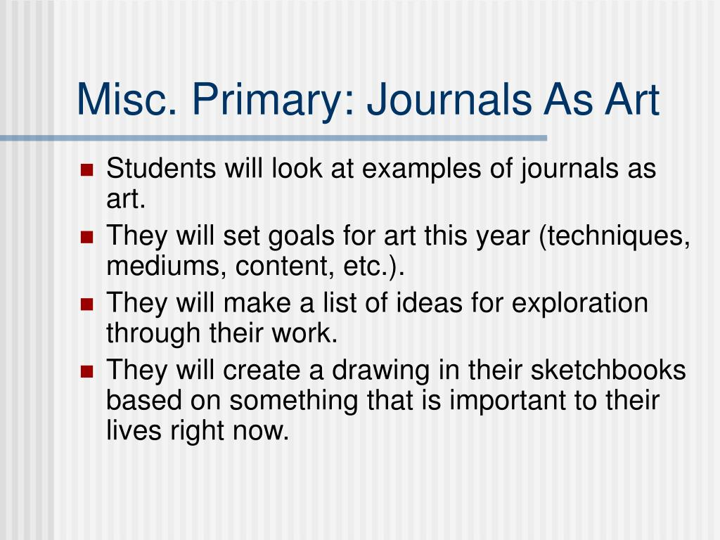 Misc. Primary: Journals As Art