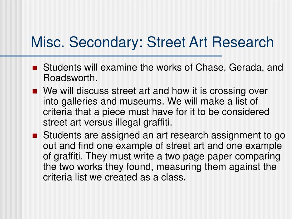 Misc. Secondary: Street Art Research